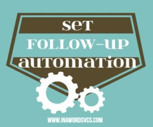 We Will Set Follow up Automation