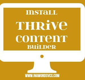 We Install Thrive Content Builder